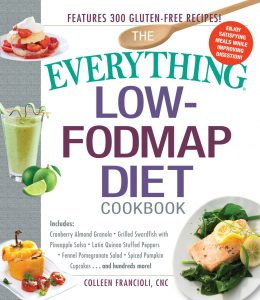 The Everything Low-FODMAP Diet Cookbook by Colleen Francioli