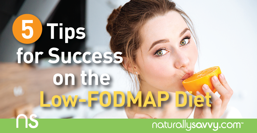 5 tips for success on Low-FODMAP Diet