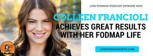 Colleen Francioli on Low FODMAP Podcast
