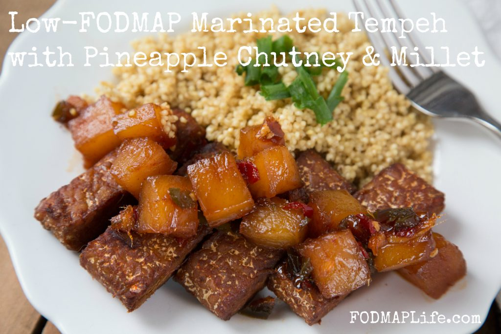 Low FODMAP Marinated Tempeh Pineapple Chutney Millet