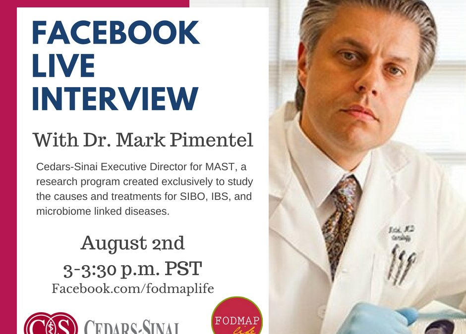IBS, SIBO and the Gut Microbiome: Facebook Live Interview with Dr. Mark Pimentel