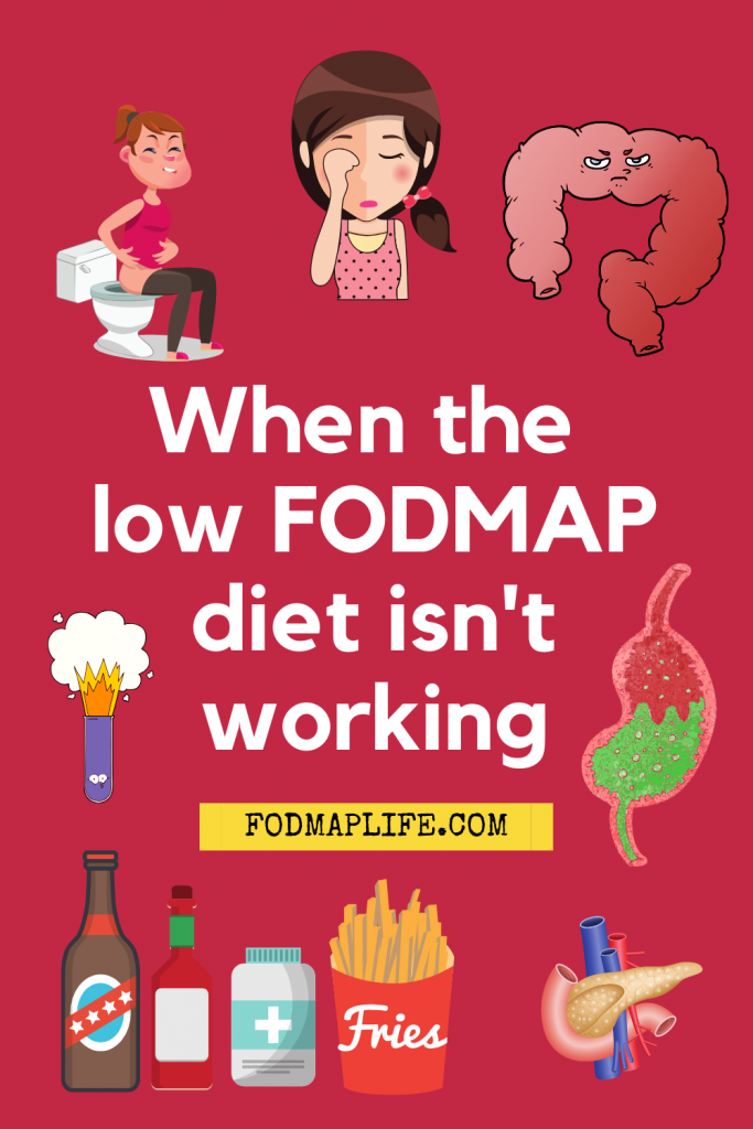 when the low fodmap dies does not work